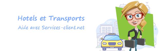 Aide pour contacter un service client Hôtel et Transport