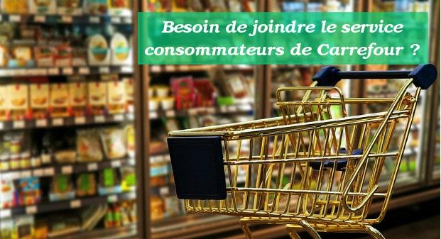 Service Consommateur Carrefour Contacter Le Service