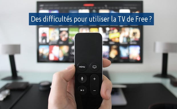 Quels problèmes avec la TV de Free ?